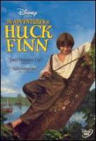 Cover image for The adventures of Huck Finn [DVD] / Walt Disney Pictures ; directed by Stephen Sommers.