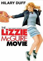 Cover image for The Lizzie McGuire movie [DVD] / Walt Disney Pictures presents a Stan Rogow production ; producer, Stan Rogow ; writers, Susan Estelle Jansen, Ed Decter, John J. Strauss ; director, Jim Fall.