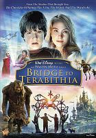 Cover image for Bridge to Terabithia [DVD] / Walt Disney Pictures and Walden Media present a Hal Lieberman Company production ; a Lauren Levine production ; produced by Hal Lieberman, Lauren Levine, David Paterson ; screenplay by Jeff Stockwell and David Paterson ; directed by Gabor Csupo.