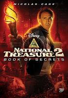 Cover image for National treasure 2. Book of secrets [DVD] / Walt Disney Pictures and Jerry Bruckheimer Films present a Junction Entertainment production in association with Saturn Films, a Jon Turteltaub film ; produced by Jerry Bruckheimer, Jon Turteltaub ; story by Gregory Poirier [and others] ; screenplay by the Wibberleys ; directed by Jon Turteltaub.