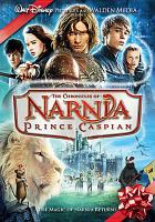 Cover image for The chronicles of Narnia. Prince Caspian [DVD] / Walt Disney Pictures and Walden Media present a Mark Johnson/Silverbell Films production, an Andrew Adamson film ; produced by Mark Johnson, Andrew Adamson, Philip Steuer ; screenplay by Andrew Adamson & Christopher Markus & Stephen McFeely ; directed by Andrew Adamson.