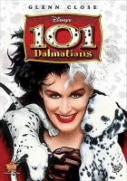 Cover image for 101 dalmatians [DVD] / Walt Disney Pictures ; Wizzer Productions ; Great Oaks Entertainment ; produced by John Hughes, Ricardo Mestres ; screenplay by John Hughes ; directed by Stephen Herek.