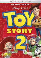 Cover image for Toy story 2 [DVD] / Walt Disney Pictures presents a Pixar Animation Studios film ; produced by Helene Plotkin and Karen Robert Jackson ; original story by John Lasseter ... [et al.] ; screenplay by Andrew Stanton ... [et al.] ; directed by John Lasseter.