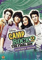 Cover image for Camp Rock 2 [DVD] : the final jam / a Disney Channel original movie ; produced by Kevin Lafferty ; written by Dan Berendsen and Karin Gist & Regina Hicks ; directed by Paul Hoen.