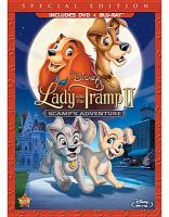 Cover image for Lady and the tramp II [DVD] : Scamp's adventure / Walt Disney Pictures ; Walt Disney Television Animation Australia ; screenplay by Bill Motz & Bob Roth ; director, Darrell Rooney.