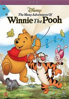 Cover image for The many adventures of Winnie the Pooh [DVD] / Walt Disney presents ; story, Larry Clemmons ... [et al.] ; produced by Wolfgang Reitherman ; directed by Wolfgang Reitherman, John Lounsberry.