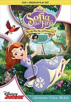 Cover image for Sofia the First. Ready to be a princess [DVD] / Disney Junior.