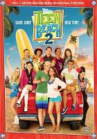 Cover image for Teen beach 2 [DVD] / Walt Disney Studios Home Entertainment ; produced by Michael Gallant ; teleplay by Matt Eddy & Billy Eddy ; director, Jeffrey Hornaday.
