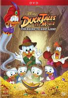 Cover image for DuckTales the movie [DVD] : treasure of the lost lamp / Disney Movietoons presents ; a Walt Disney Animation (France) S. A. production ; produced and directed by Bob Hathcock ; animation screenplay by Alan Burnett.