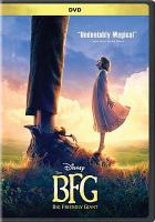 Cover image for The BFG [DVD] / Disney, Amblin Entertainment and Reliance Entertainment present ; in association with Walden Media ; a Kennedy/Marshall Company production ; a Steven Spielberg film ; produced by Steven Spielberg, Frank Marshall, Sam Mercer ; screenplay by Melissa Mathison ; directed by Steven Spielberg.