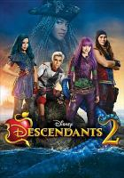 Cover image for Descendants 2 [DVD] / directed by Kenny Ortega ; written by Josann McGibbon, Sara Parriott.