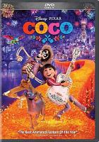 Cover image for Coco [DVD] / director, Lee Unkrich, Adrian Molina ; screenwriters, Adrian Molina & Matthew Aldrich.
