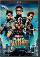 Cover image for Black Panther [DVD] / Marvel Studios presents ; produced by Kevin Feige ; written by Ryan Coogler and Joe Robert Cole ; directed by Ryan Coogler.