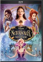 Cover image for The Nutcracker and the four realms [DVD] / Disney presents a Mark Gordon production ; produced by Mark Gordon, Larry Franco ; screen story and screenplay by Ashleigh Powell ; directors, Lasse Hallström, Joe Johnston.