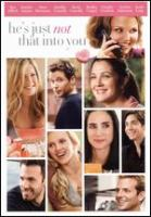 Cover image for He's just not that into you [DVD] / New Line Cinema presents a Flower Films production, a Ken Kwapis film ; produced by Nancy Juvonen ; written by Abby Kohn & Marc Silverstein ; directed by Ken Kwapis.