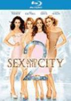 Cover image for Sex and the city 2 [blu-ray] / New Line Cinema presents in association with Home Box Office in assocation with Village Roadshow Pictures ; producer, Michael Patrick King ... [and others] ; written and directed by Michael Patrick King.