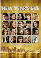 Cover image for New Year's Eve [DVD] / New Line Cinema presents ; a Wayne Rice/Karz Entertainment production ; a Garry Marshall film ; produced by Mike Karz, Wayne Rice, Garry Marshall ; written by Katherine Fugate ; directed by Garry Marshall.