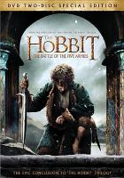 Cover image for The hobbit. The battle of the five armies [DVD] / New Line Cinema and Metro-Goldwyn-Mayer Pictures present a Wingnut Films production ; written by Fran Walsh & Philippa Boyens & Peter Jackson & Guillermo del Toro ; directed by Peter Jackson.