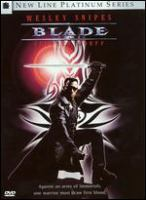 Cover image for Blade [DVD] / New Line Cinema presents ; an Amen Ra Films production, in association with Imaginary Forces ; a Stephen Norrington picture ; executive producers, Stan Lee, Avi Arad, Joseph Calamari ; produced by Peter Frankfurt, Wesley Snipes, Robert Engelman ; written by David S. Goyer ; directed by Stephen Norrington.