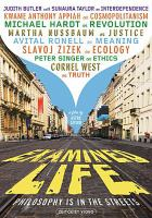 Cover image for Examined life [DVD] : philosophy is in the street / Sphinx Productions in co-production with the National Film Board of Canada in association with Ontario Media Development Corporation ; Knowledge Network and TVO present ; producer, Bill Imperial, producer (NFB), Lea Marin ; written and directed by Astra Taylor.