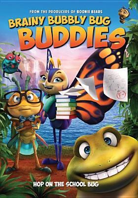 Cover image for Brainy bubbly bug buddies [DVD]  / producer, Ming Li ; director, Leon Ding ; writers Bin Wu, Zhe Hou.