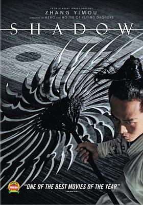 Cover image for Shadow [DVD]  / Perfect Village Entertainment [and others] ; produced by Pang Liwei Liu, Jun Wang Xiaozhu ; screenplay by Li Wei, Zhang Yimou ; directed by Zhang Yimou.