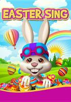Cover image for Easter sing [DVD] / director, Pippa Seymour.
