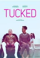 Cover image for Tucked / director, Jamie Patterson.