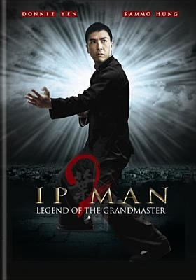 Cover image for Ip man 2 [DVD] / Dong fang dian ying chu pin you xian gong si ... [et al.] lian he chu pin ; Dong fang dian ying chu pin you xian gong si zhi zuo ; bian ju, Huang Zihuan ; jian zhi, Huang Baiming, Li Xin, An Xiaofen ; dao yan, Ye Weixin.