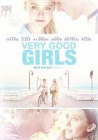 Cover image for Very good girls [DVD]
