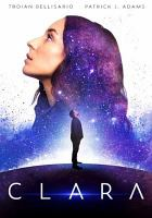 Cover image for Clara [DVD] / directed by Akash Sherman.