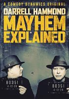 Cover image for Mayhem explained / Comedy Dynamics.