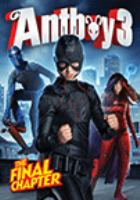 Cover image for Antboy 3 [DVD] : the final chapter / director, Ask Hasselbalch.