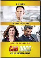 Cover image for Car dogs [DVD] / directed by Adam Collis.