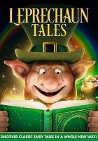 Cover image for Leprechaun Tales [DVD] / director, Sandy Lynn Smith.