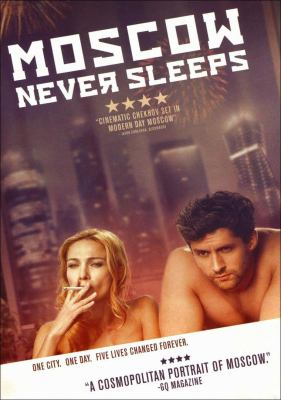 Cover image for Moscow never sleeps / directed by Johnny O'reilly.
