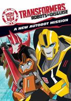 Cover image for Transformers, robots in disguise : a new autobot mission [DVD] / Shout! Kids, Hasbro Studios.
