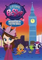 Cover image for Littlest pet shop. Mysteries at the pet shop [DVD]