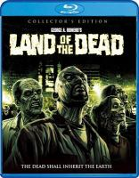 Cover image for Land of the dead [blu-ray] / director, George A. Romero.