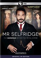 Cover image for Mr. Selfridge [DVD] : the showman behind the retail empire / ITV Studios Limited. created by Andrew Davies ; written by Andrew Davies, Kate Brooke and Kate O'Riordan ; produced by Chrissy Skinns ; directed by Jon Jones, John Strickland, Anthony Byrne and Michael Keillor.