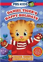 Cover image for Daniel Tiger's happy holidays [DVD] / Fred Rogers Company.