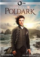 Cover image for Poldark. The complete first season [DVD] / a Mammoth Screen Production for BBC and Masterpiece ; produced by Eliza Mellor ; written and created for television by Debbie Horsfield ; directed by Ed Bazalgette and William McGregor.