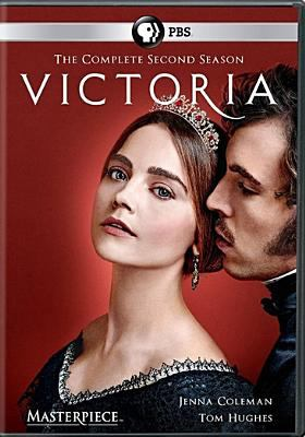 Cover image for Victoria. The complete second season [DVD] / a co-production of Mammoth Screen and Masterpiece for ITV ; ITV Studios Global Entertainment ; created by Daisy Goodwin ; produced by Paul Frift.