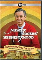 Cover image for Mister Rogers' neighborhood. It's a beautiful day collection [DVD] / The Fred Rogers Company.
