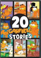 Cover image for Garfield [DVD] : 20 stories / directed by Vincent Davis.