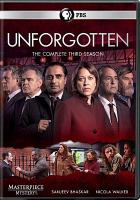 Cover image for Unforgotten. The complete third season [DVD] / producer, Guy de Glanville ; director, Andy Wilson ; created and written by Chris Lang.