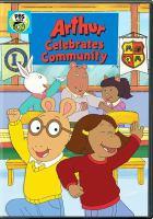 Cover image for Arthur celebrates community [DVD]