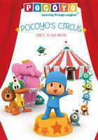 Cover image for Pocoyo's circus [DVD] / Zinkia Entertainment ; director, Alfonso Rodríguez.