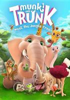 Cover image for Munki and Trunk. Meet the jungle crew! [DVD]