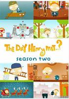 Cover image for The day Henry met--? Season 2.